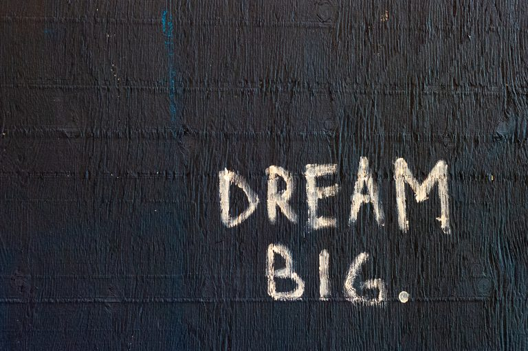 How To Dream Big And How To Plan To Live An Extraordinary Life.