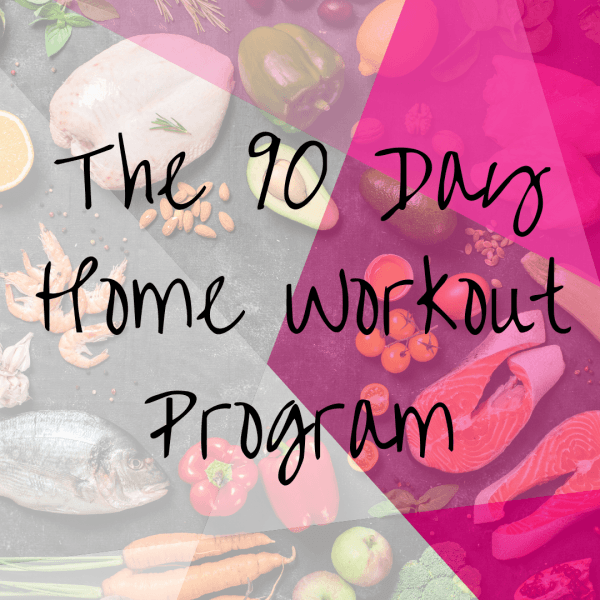 90 Day Home Workout Program